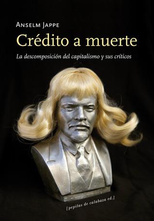 De la «crítica del valor» o Wertkritik [bibliografía, información, artículos y más] 13561264